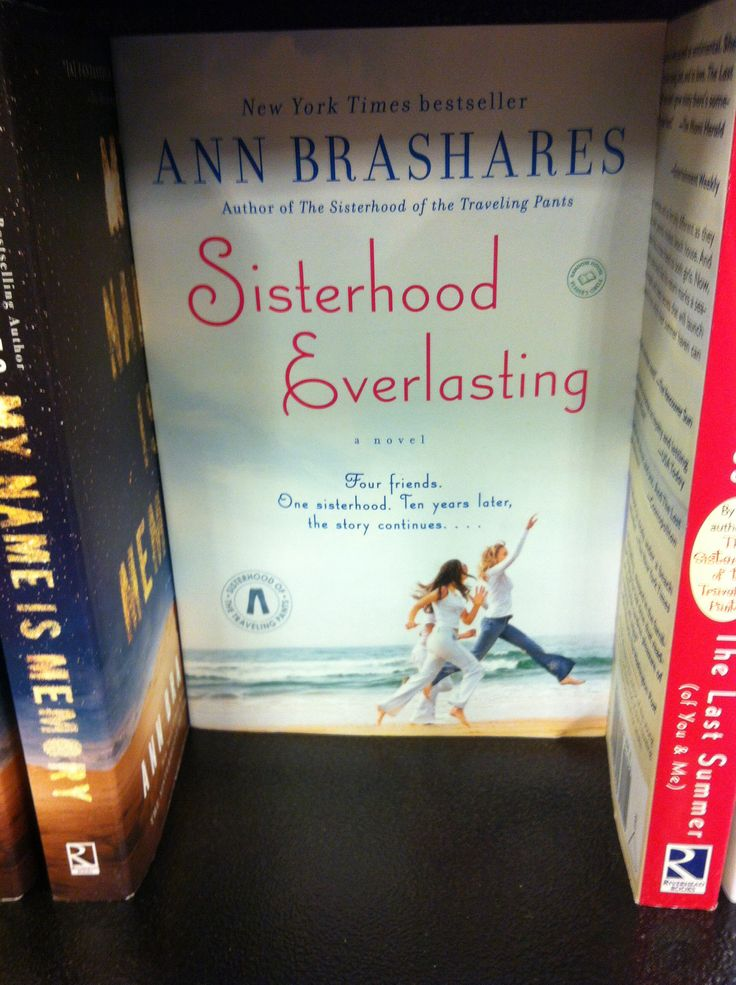 Sisterhood Everlasting: sisterhood of the traveling pants 10 years later, read it with a box of tissues. A definite must read!