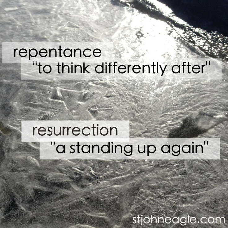 repentance & resurrection