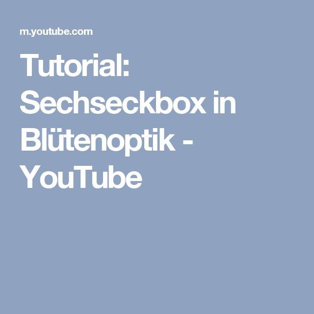Tutorial: Sechseckbox in Blütenoptik - YouTube