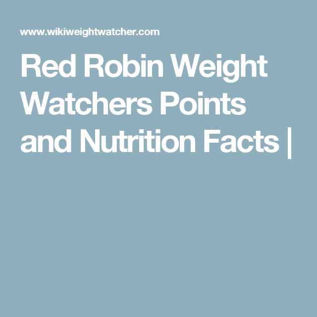 Red Robin Weight Watchers Points and Nutrition Facts |