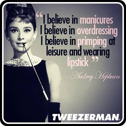 I believe in pink. -Audrey Hepburn | I believe in pink ...  |Audrey Hepburn Quotes I Believe In Manicures