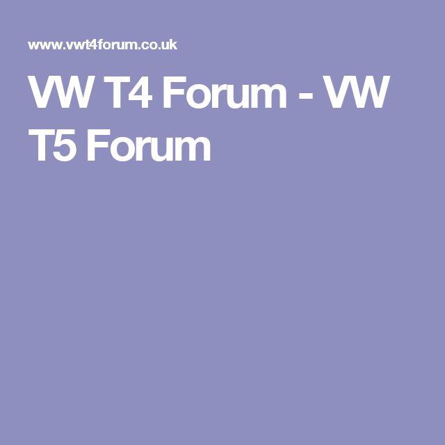 VW T4 Forum - VW T5 Forum