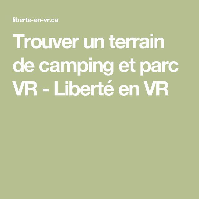 Trouver un terrain de camping et parc VR - Liberté en VR