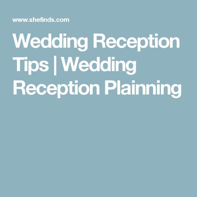 Wedding Reception Tips | Wedding Reception Plainning