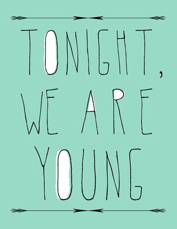 modern typography art print- quotes-words- song lyrics- pop culture- mint green- white- We Are Young 8x10 art print
