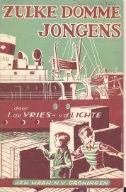 Vries v.d. Lichte, I. de-Zulke domme jongens