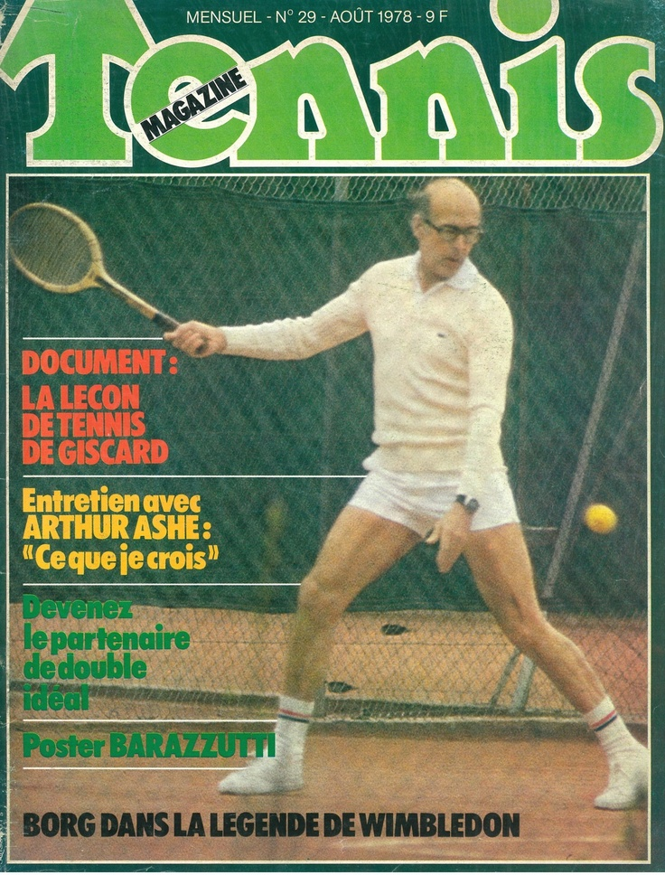Valéry Giscard d'Estaing (former French Republic President 74-81) in cover of Tennis magazine - what a laugh !