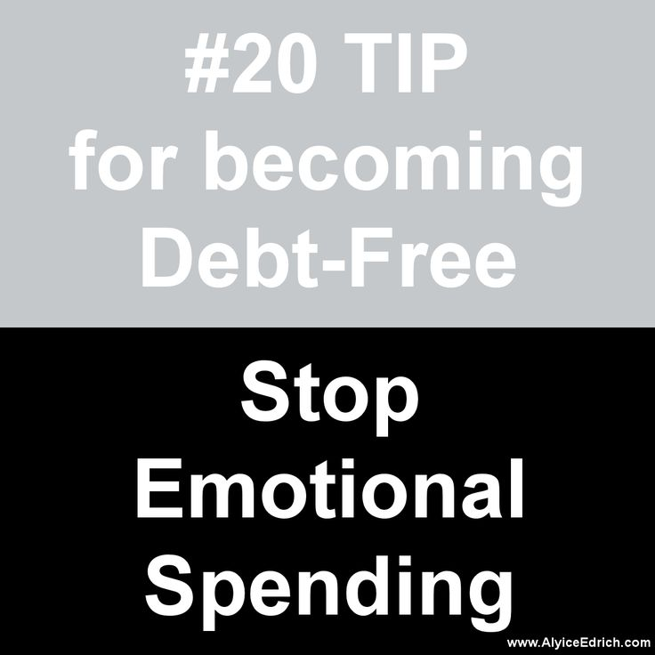 Alyice Edrich - Debt Free Tips - During the holiday season, stressful times, and hardships, emotions can get the best of us… causing our spending habits can get out of control. I once racked up a $5000 credit card bill because I didn't keep my emotions in check… When your emotions are out of whack, give yourself 30 days before you BUY. If you must window shop, put things in your wish list and clip ads. But DO NOT buy for 30 days. By then you'll know if you really wanted or needed that item.
