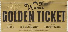 charlie and the chocolate factory golden ticket - Google Search