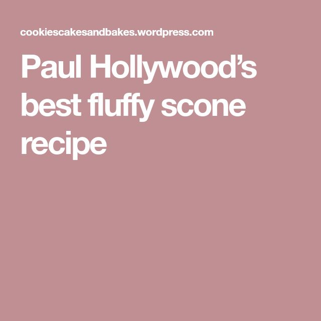 Paul Hollywood's best fluffy scone recipe