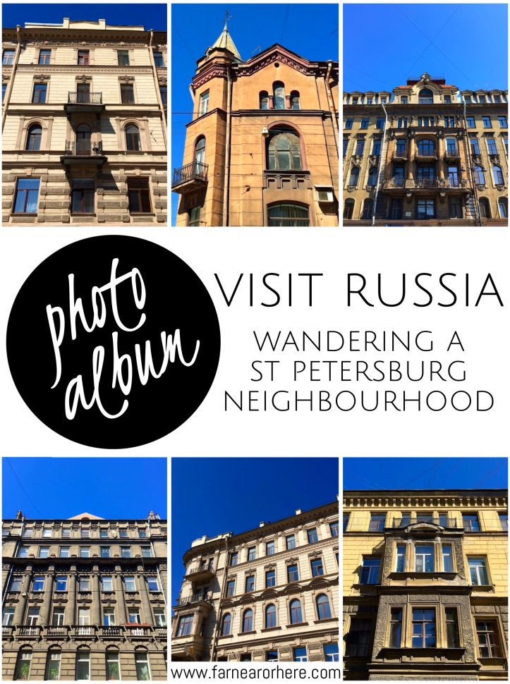 Snaps of St Petersburg neighbourhood from my visit to this Russian city...