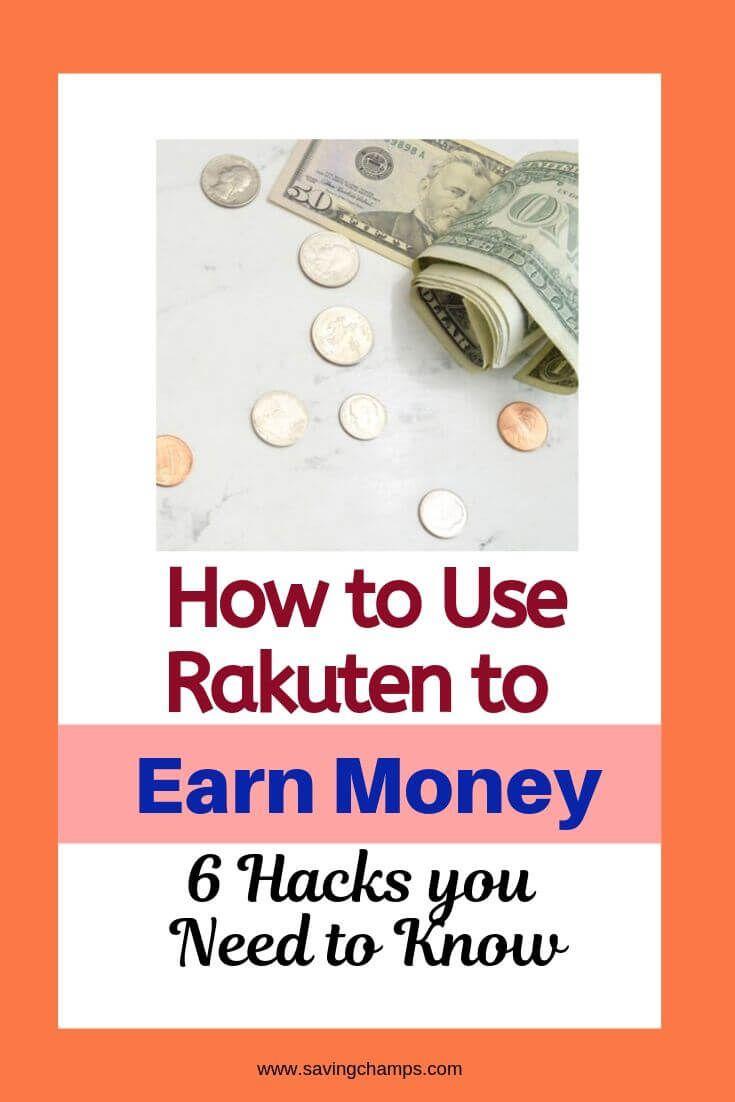So verwenden Sie Rakuten, um Geld zu verdienen: 6 Hacks, die Sie wissen müssen   – Best Savingchamps Money Saving Tips