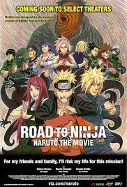 Watch Road To Ninja Naruto The Movie English Dub. Naruto and Sakura are captured in a parallel world by Madara, who's intentions are to steal the jinchuuriki from Naruto.