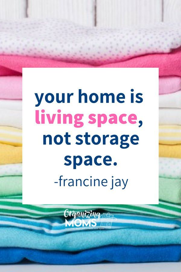 Stop Storing Clutter And Start Living In Your Home Decluttering Ideas Declutter Free Francine Jay Organize Organization