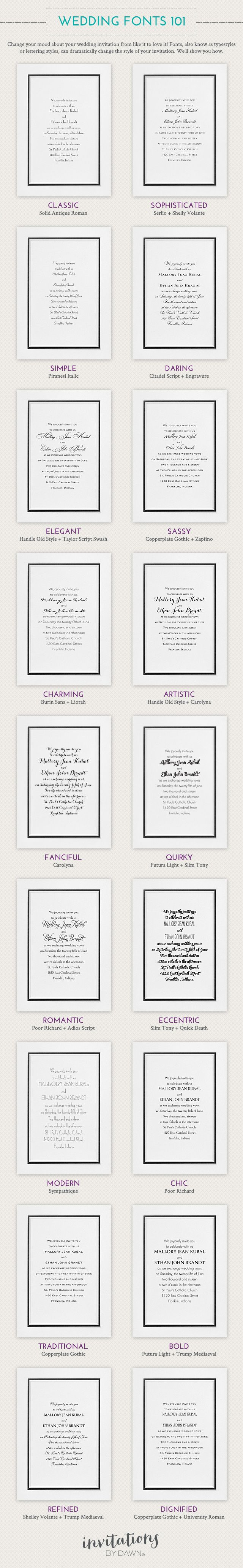 Wedding Fonts 101 - Change your mood about your wedding invitation from like it to love it! Fonts, also known as typestyles or lettering styles, can dramatically change the style of your invitation. We'll show you how.