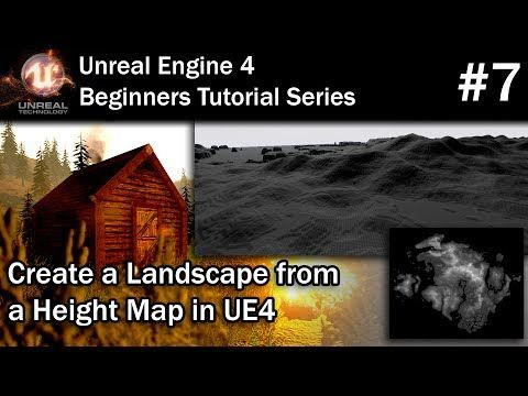 37) #7 Using Height Maps to Create Landscapes in UE4
