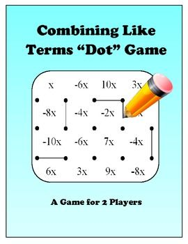 Algebra: Combining Like Terms Dot Game