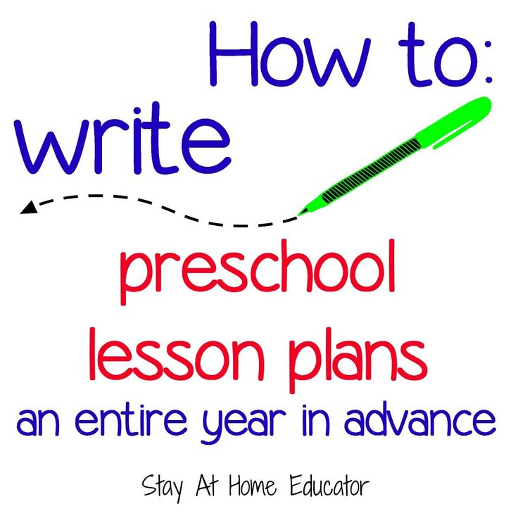 How to write preschool lesson plans an entire year in advance - Stay At Home Educator