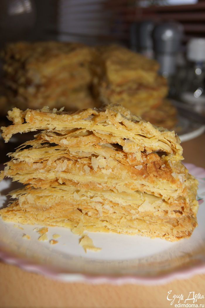 Торт «Наполеон» классический, из домашнего слоеного теста с заварным кремом по Ю. Высоцкой «Едим дома!»