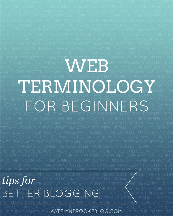 Katelyn Brooke: Web Terminology for Beginners