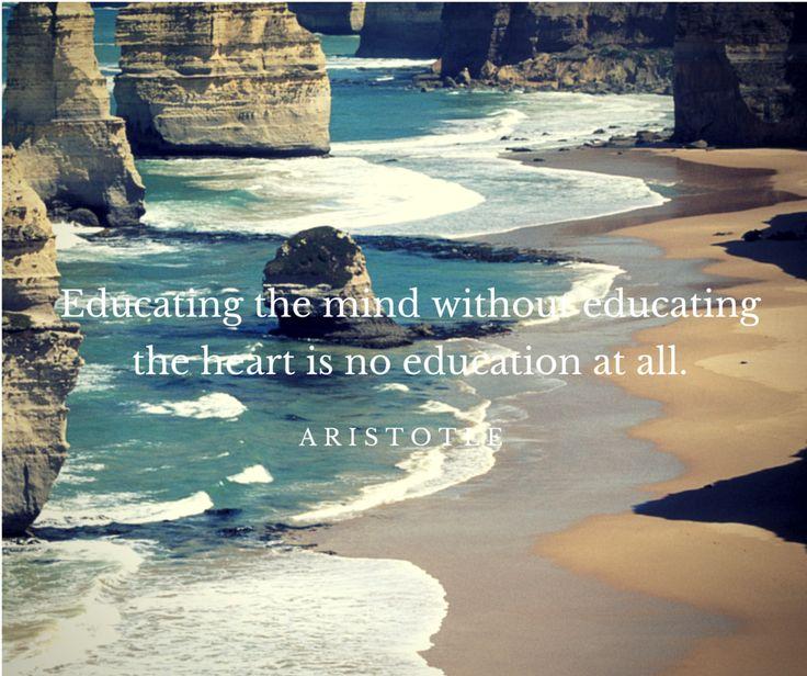 Education #mind #heart #aristotle