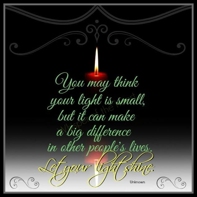 Let Your LIGHT Shine / Quotes For Inspiration