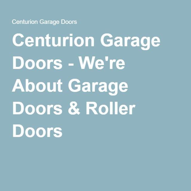 Best 25 Centurion Garage Doors Ideas On Pinterest Art