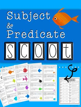 Practice your subject & predicate skills with this fish-themed SCOOT game! Questions ask students to identify simple & complete subject AND simple & complete predicate.How to Play:*This GAME will work for classrooms up to 32 students. If you have less than 32 students, you can omit cards (tell your students which ones to cross out on their recording sheet) OR you can create spots for the extra SCOOT cards to be.