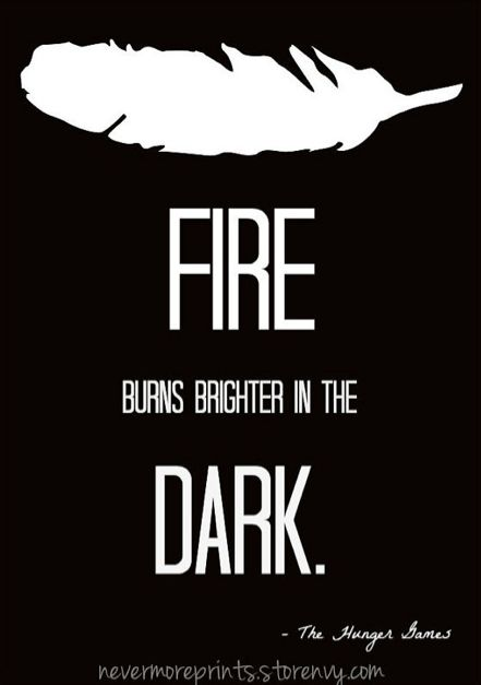 Hunger Games quote - Catching Fire