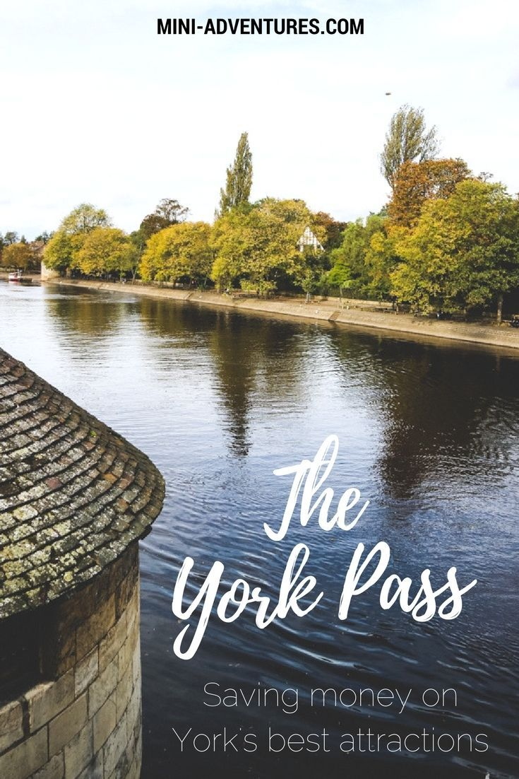 Saving money on York's best attractions with the YorkPass | Visit York | UK travel | Couples travel | York attractions | City guide | Saving money on travel | Budget travel