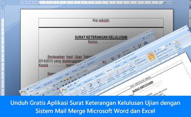[File Pendidikan] Unduh Gratis Aplikasi Surat Keterangan Kelulusan Ujian dengan Sistem Mail Merge Microsoft Word dan Excel