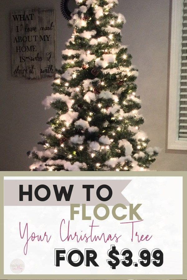 Flocking Your Christmas Tree For 3 99 Faux Christmas Trees Flocked Christmas Trees Diy Christmas Tree
