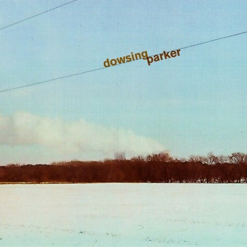 Read our review of Dowsing and Parker's split EP