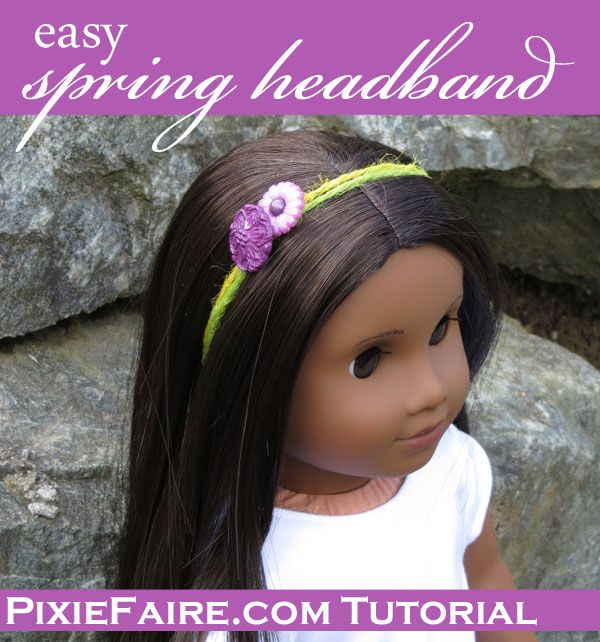 Free tutorial for Easy Spring Headbands for Dolls www.pixiefaire.com