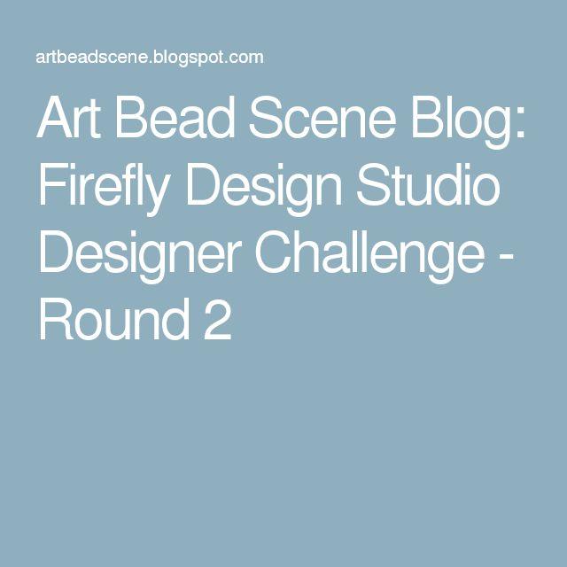 Art Bead Scene Blog: Firefly Design Studio Designer Challenge - Round 2