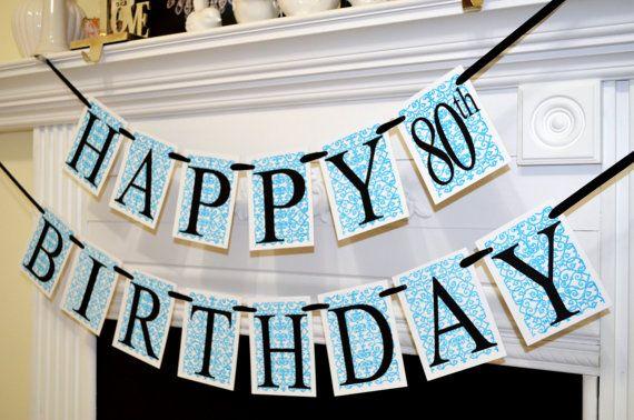 Happy Birthday Banner, Birthday Garland, Damask Garland, 80th Birthday, 40, 50, 60, 70, 30 - age Unisex Birthday Banner, Party Decorations