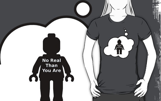 No Real Than You Are Minifig T-shirt by Bubble-Tees.com by Bubble-Tees