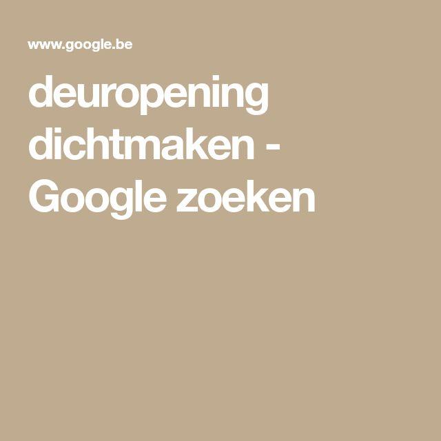 deuropening dichtmaken - Google zoeken