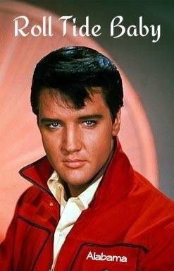 Elvis saying Roll Tide.......?? It cant get any better than this!!!
