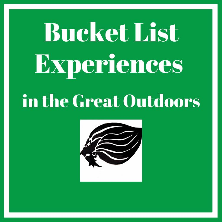 Outdoor Bucket List Experiences & Adventure - cover