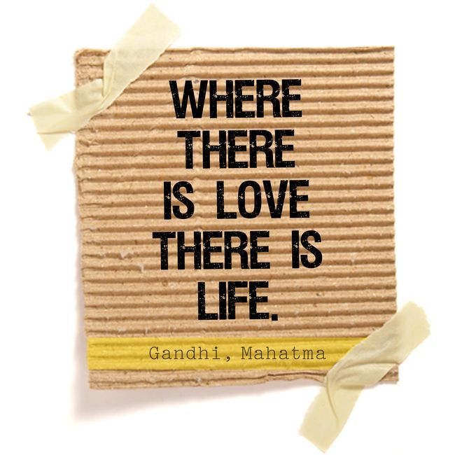 """Where there is love there is life."" -Gandhi: Life Vol25, Life Is Precious, Social Network, Quotes 3, Life Lessons Quotes Funny, Life Lessons Quotes Funnies, Vol25 Quotes, Gandhi Tattoo Quotes, Love Life"