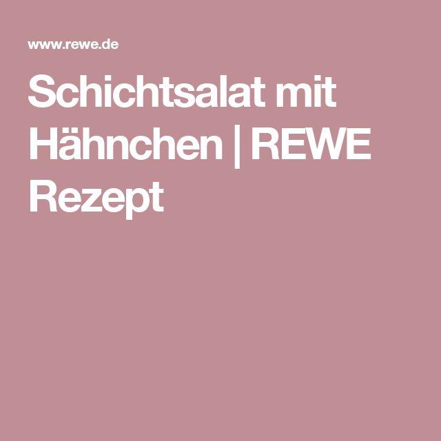 Schichtsalat mit Hähnchen | REWE Rezept