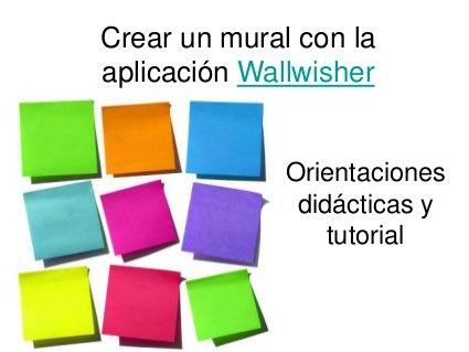 Crear un mural con la aplicación Wallwhiser by Ana Basterra, via Slideshare