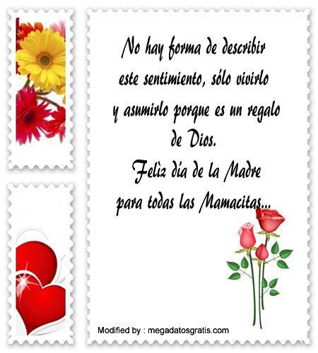 mensajes de texto para el dia de la Madre,palabras para el dia de la Madre: http://www.megadatosgratis.com/saludos-por-el-dia-de-la-madre-por-el-chat/
