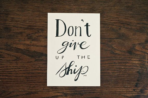 Don't Give Up the Ship by heytheredesign, $10.00
