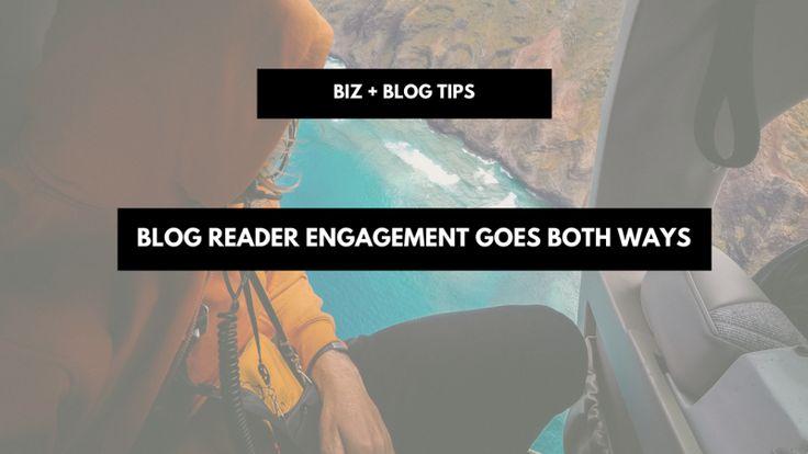 Blog reader engagement goes both ways