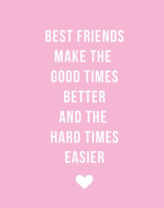 Best Friends Make Everything Better Right Show Your Bff Some Love With This Cute Card As Featured On Bustles Must H Bff Quotes Best Friend Quotes Cute Words