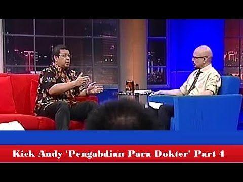 Kick Andy 15 April 2016   Pengabdian Para Dokter Part 4