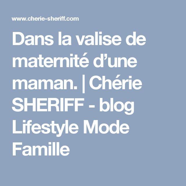 Dans la valise de maternité d'une maman. | Chérie SHERIFF - blog Lifestyle Mode Famille