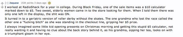 Old ladies battling for a… $5 calculator | 17 Black Friday Stories That Will Make You Lose Faith In Humanity